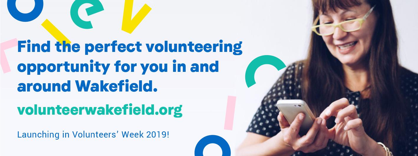Launch of Volunteer>Wakefield in Volunteers Week 2019