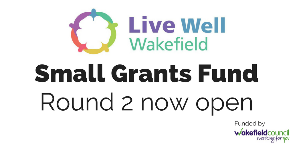Live Well Wakefield Small Grants Fund - Round 2