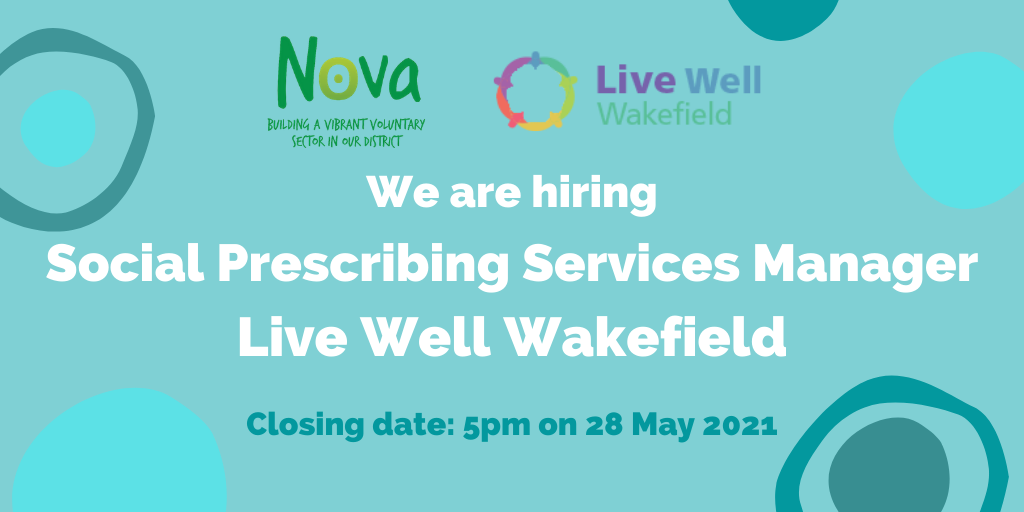 We are recruiting! Social Prescribing Services Manager - Live Well Wakefield