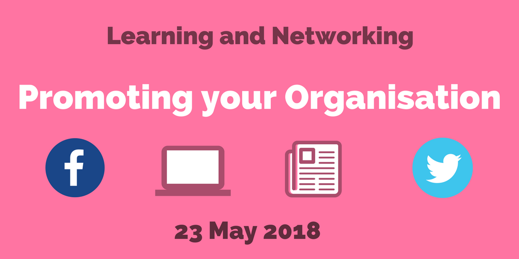 Nova Learning and Networking - Promoting your Organisation